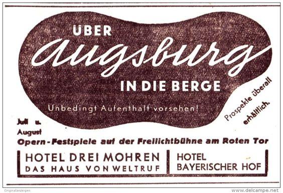 Original-Werbung/ Anzeige 1936 - AUGSBURG / HOTEL DREI MOHREN / BAYERISCHER HOF…