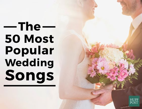 Put on those dancin' shoes!   The 50 Most Popular Wedding Songs, According To Spotify