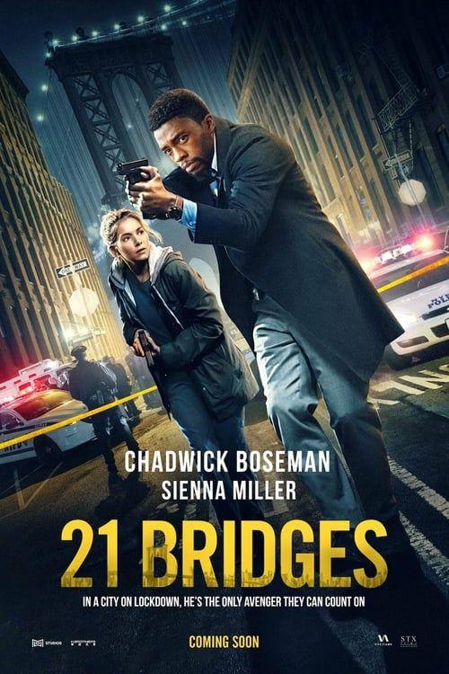 Watch 21 Bridges 2019 Full Movie Online Pinterest Films Complets Films Gratuits En Ligne Film Streaming