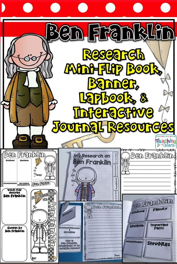 Ben Franklin Mini-Book, Lapbook, Banner, & Interactive Journal Resources provide materials are for students to use while researching. Students will collect information on Ben Franklin and record their research in their mini-books, Social Studies Interacti