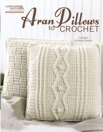 Leisure Arts - Aran Pillows to Crochet eBook, $9.99 (http://www.leisurearts.com/products/aran-pillows-to-crochet-digital-download.html)
