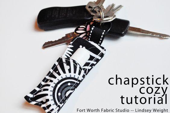 Chapstick Cozy Tutorial (Fort Worth Fabric Studio)