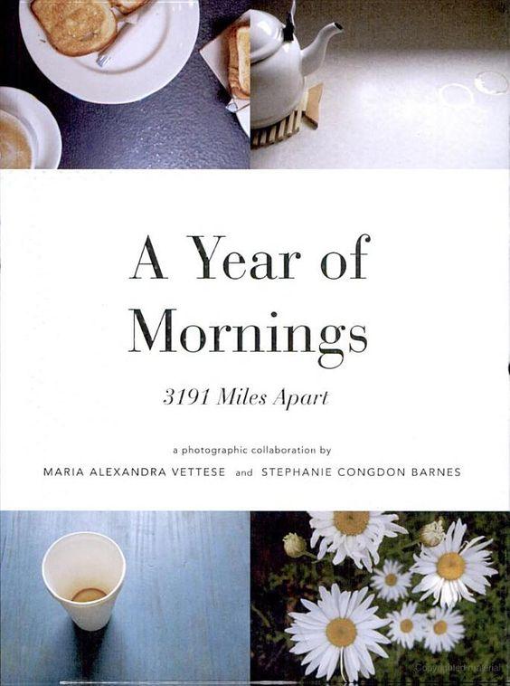 A Year of Mornings: 3191 Miles Apart - Maria Vettese, Stephanie Congdon Barnes - Google Books
