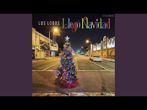 The Artist Cooperative 365 Songs 334 Los Lobos Las Mananitas 11 30 2019 Holiday Songs Christmas Time Congas