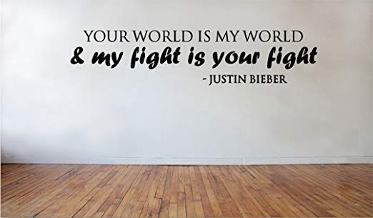 Blinggo Your World Is My World Justin Bieber Removable Vinyl Wall Decal Home Decor Removable Vinyl Wall Decals Wall Quotes Vinyl Wall Decals