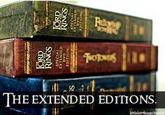 Lord of the Rings: The Extended Editions!
