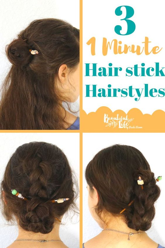 How To Do Three One Minute Hair Stick Hairstyles How To Use Hair Sticks Hair Stick Tutorials How To Do A Braided Hair Sticks Hair Styles Bun Hairstyles