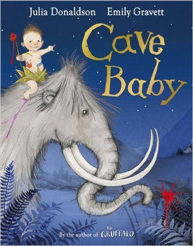 Cave Baby: Amazon.de: Julia Donaldson, Emily Gravett: Fremdsprachige Bücher