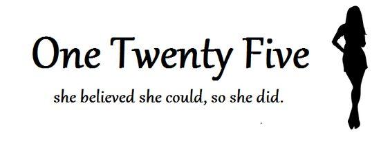 One Twenty Five - Liz is awesome!!!