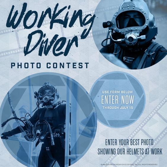 Working Diver Photo Contest - submit your best photos showing our helmets at work! 1st place wins a Kirby Morgan watch & Top 5 receive an apparel swag bag!