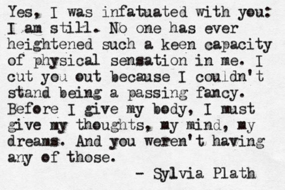 Sylvia Plath on unrequited love - she was one of my earliest favourite novelists.