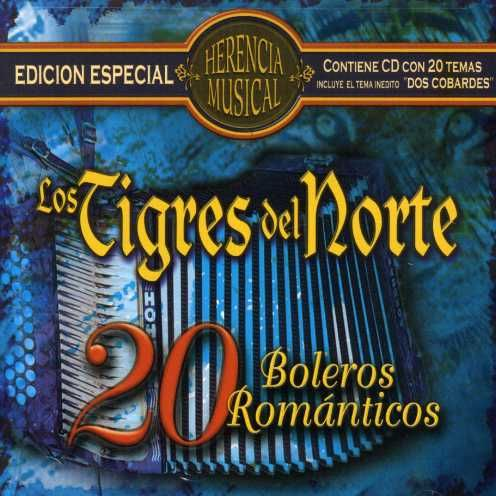 Los Tigres Del Norte - Herencia Musical-20 Boleros Romantico
