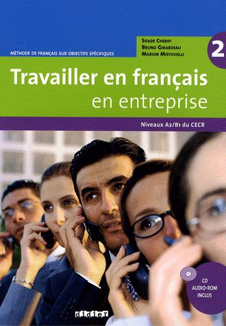 TRAVAILLER EN FRANÇAIS EN ENTREPRISE 2, NIVEAUX A2/B1 DU CECR. 8 units cover a wide range of themes connected to the world of business. No less than 80 grammar, vocabulary and speaking exercises can be completed and automatically checked by using the interactive CD. Ref. number(s): FRE-201 (book) - FRE-036 (CD-Rom).