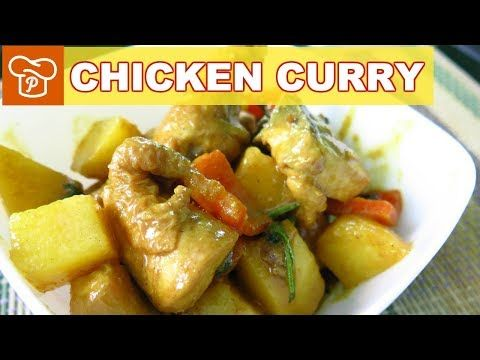 How To Cook Chicken Curry Filipino Style Panlasang Pinoy Easy Recipes Curry Chicken Chicken Recipes Easy Meals