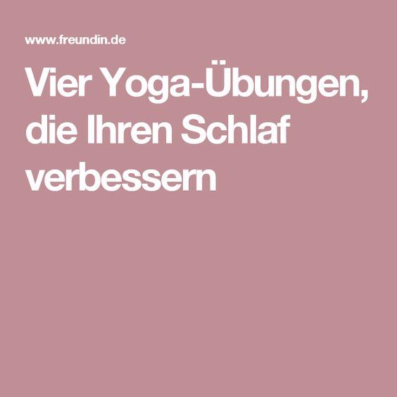 Vier Yoga-Übungen, die Ihren Schlaf verbessern