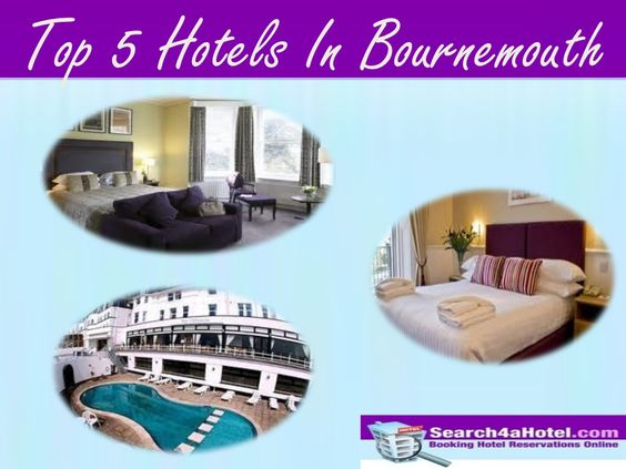 Top 5 #Hotels in #Bournemouth