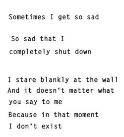 depressed depression sad suicidal suicide lonely alone Wall crying self harm self hate cut cutting cry scratch moment sadness cried no matter Sometimes stare shut down failure depressive blade completely self harming blankly i don't exist