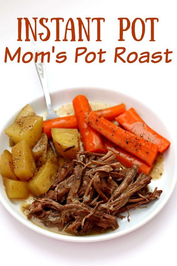 Instant Pot Mom's Pot Roast