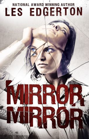 Review: Mirror, Mirror by Les Edgerton