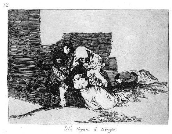 """Goya, Los desastres de la guerra. Pieza """"No llegan a tiempo"""""""