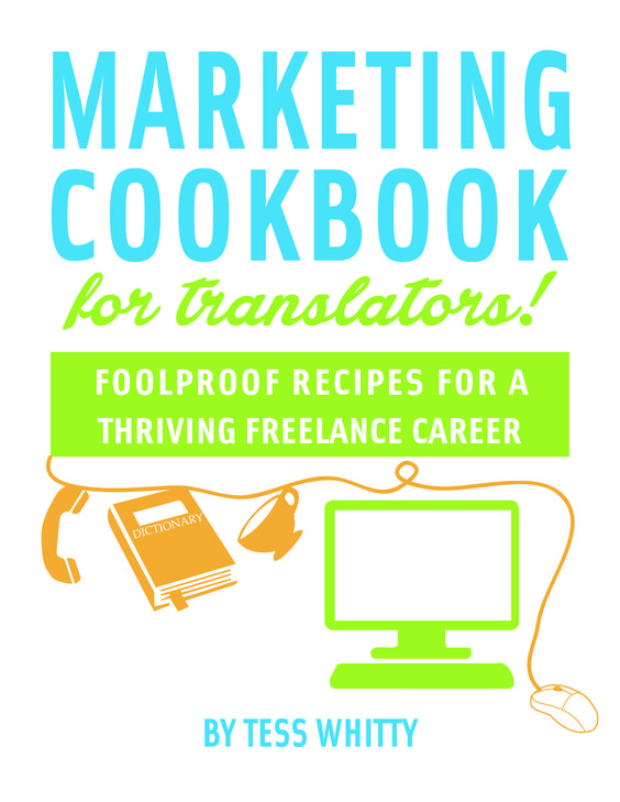The Marketing Cookbook For Translators, is not just another book about marketing. It's specific to your niche, targeted to your needs like a pinch of salt to a soup. It contains:  The tools to market your translation services in an efficient way, Methods and systems to perform the marketing to your ideal clients, Strategies to …