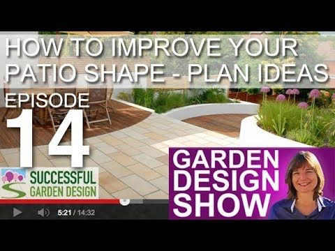 Successful Garden Design Show Youtube In 2020 Garden Design Patio Garden Design Garden Design Online
