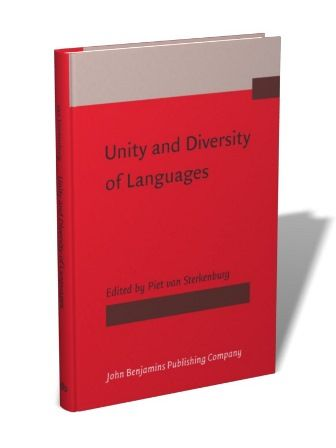 Unity and diversity of languages / edited by Piet van Sterkenburg - Amsterdam [etc.] : John Benjamins, cop. 2008