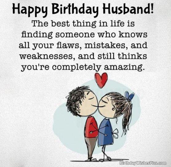 Romantic Happy Birthday Wishes For Husband Birthdayquotes