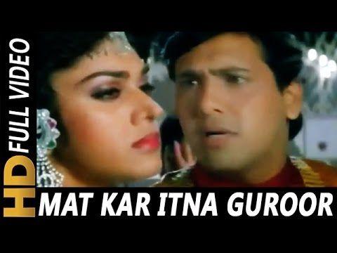 Mat Kar Itna Garoor Pankaj Udhas Alka Yagnik Aadmi Khilona Hai 1993 Songs Bollywood Songs Movie Stars