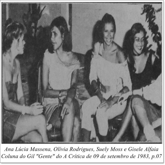 """Ana Lúcia Massena, Olívia Rodrigues, Suely Moss e Gisele Alfaia. Coluna do Gil """"Gente"""" do A Crítica de 09 de setembro de 1983."""