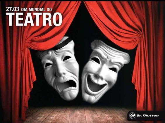 20.03 Dia Mundial do Teatro