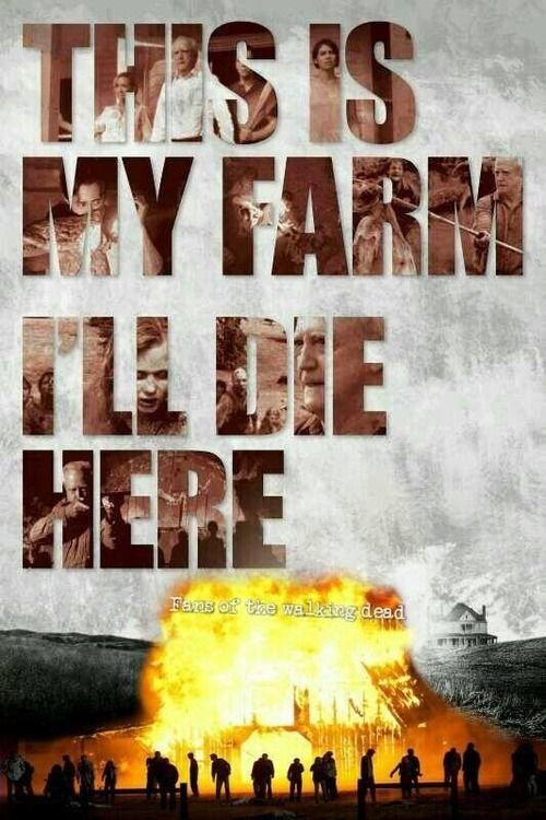 The Walking Dead Movie, this is my farm i'll die here,   Hershel's Farm Zombie