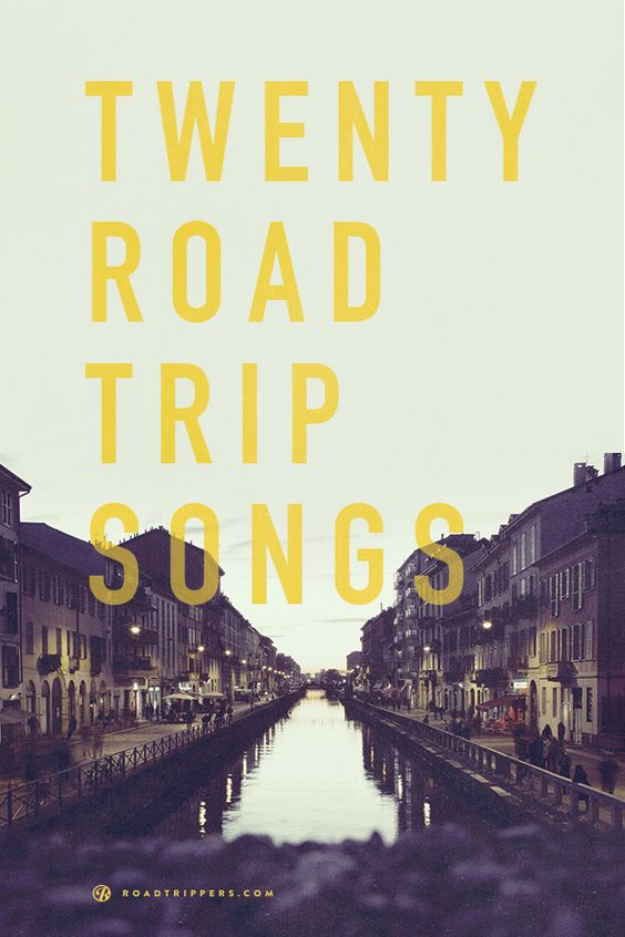 Don't let yourself get bored while on the road with these 20 songs!