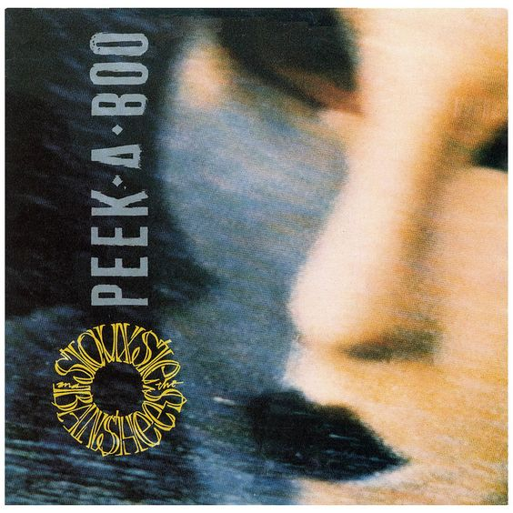Siouxsie and the Banshees – Peek-a-Boo (single cover art)
