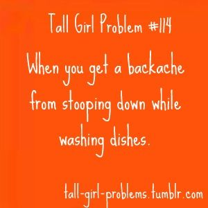 Tall Girl Problems! totally!