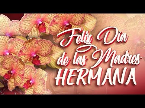 Feliz Dia De La Madre Hermana Mensajes Frases De Feliz Dia De
