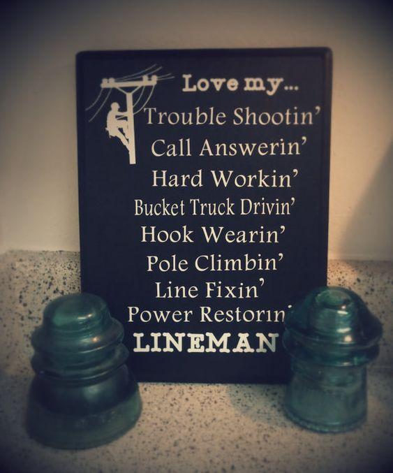 Love my...lineman sign