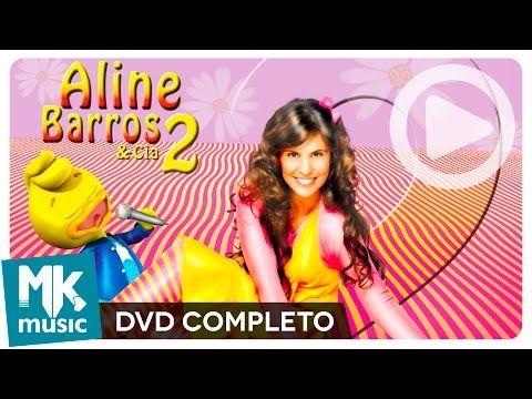 Aline Barros E Cia 2 Dvd Completo Youtube Dvd Aline Barros