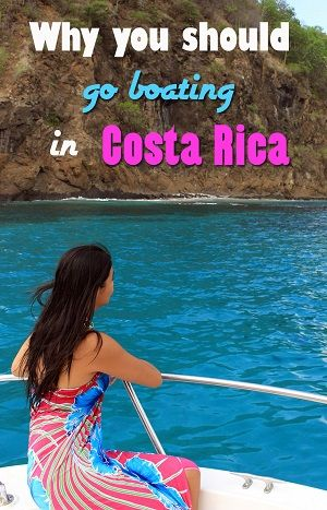 why go boating in costa rica