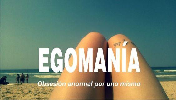 Egomanía :$