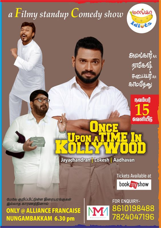"Maanga Idiots: ""ONCE UPON A TIME IN KOLLYWOOD"" stand up comedy show!"
