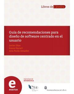 Guía de recomendaciones para diseño de software centrado en el usuario