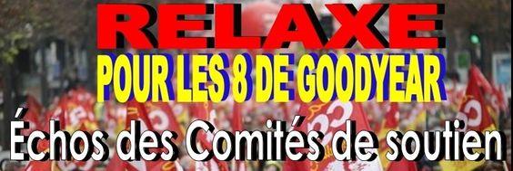 D epuis le lancement de la campagne de création des comités locaux de soutien aux 8 Goodyear, plusieurs dizaines de comités ont été créés partout en France (Paris, Marseille, Lille, Lyon, Toulouse, Strasbourg, Perpignan, Béziers, Béthune, Rouvroy, Amiens,...