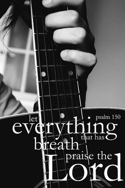 Worship: God S, Breath Praise, Prayer Request, Praise God, Lord Psalm, Praise The Lords, Psalms 150, Bible Verses