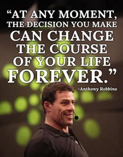change your life forever Tony Robbins Picture Quote
