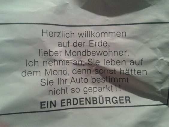 lol http://www.bild.de/auto/2015/falschparken/falschparker-notizen