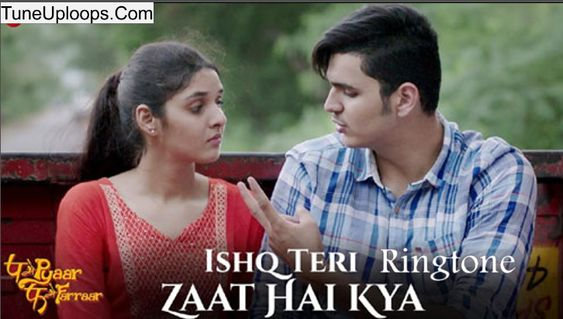 Now Visit The Site To Get The New Ringtone Of Song Ishq Teri Zaat Hai Kya Romantic Bollywood Song Lyrics Bollywood Songs Romantic Songs