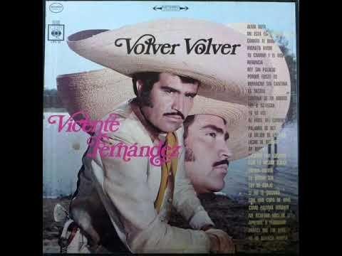 Volver Volver Disco Completo Vicente Fernández Youtube Vicente Fernandez Youtube Disco