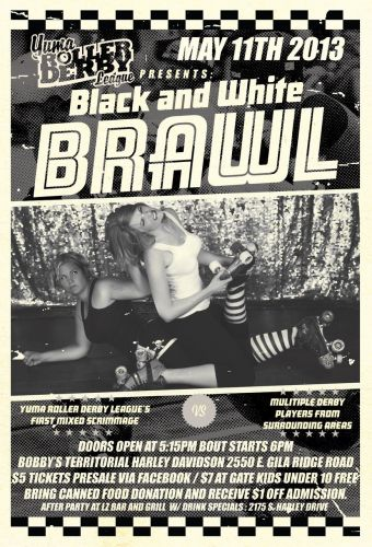 There are two local roller derby teams in Yuma, and they are about to brawl along with several out of town teams!
