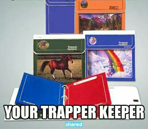 Trapper Keepers were my favorite!!